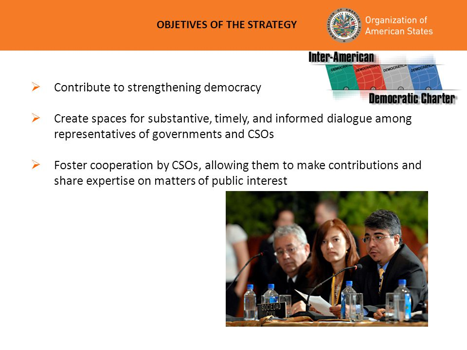Contribute to strengthening democracy