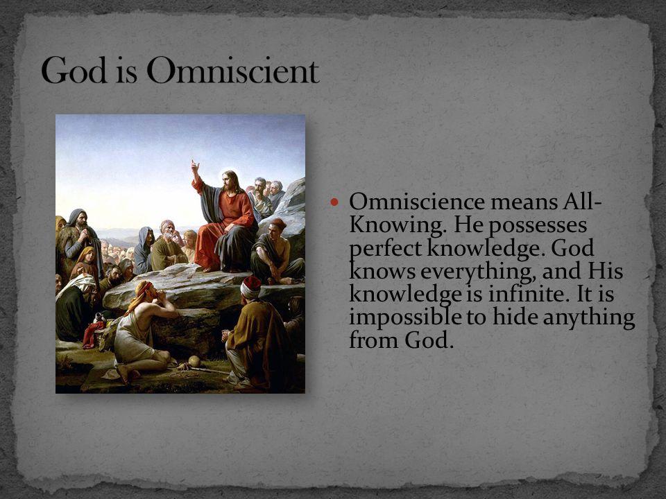 God is Omniscient