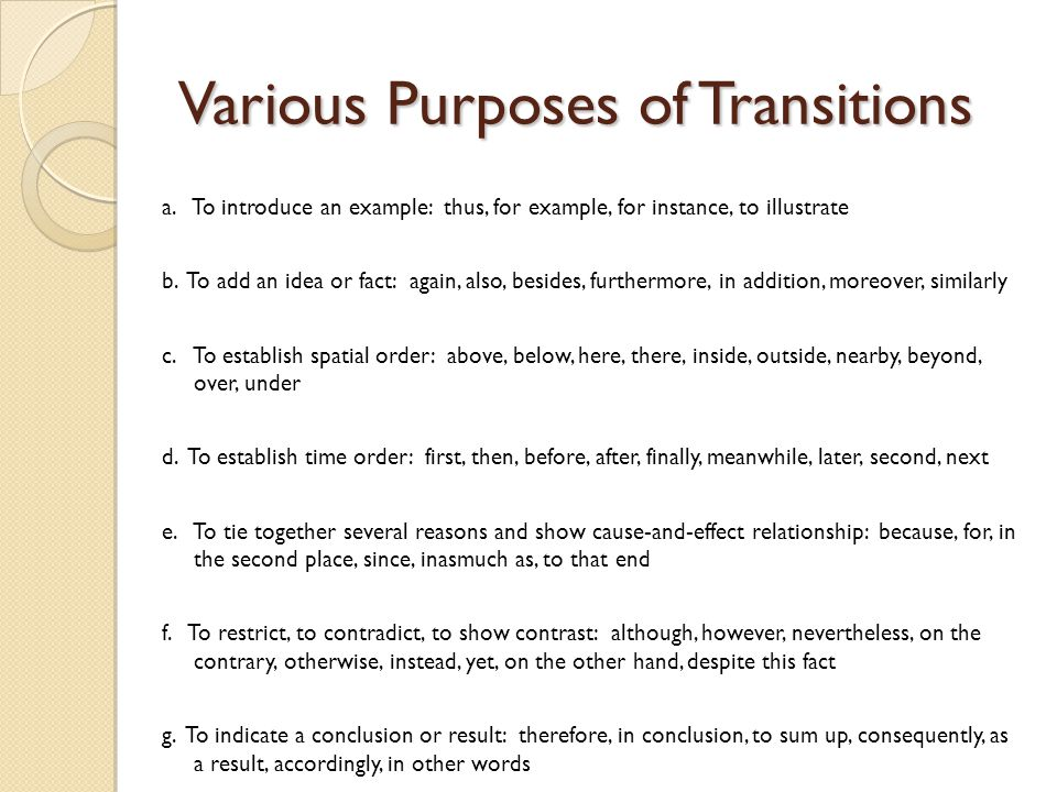 Various Purposes of Transitions