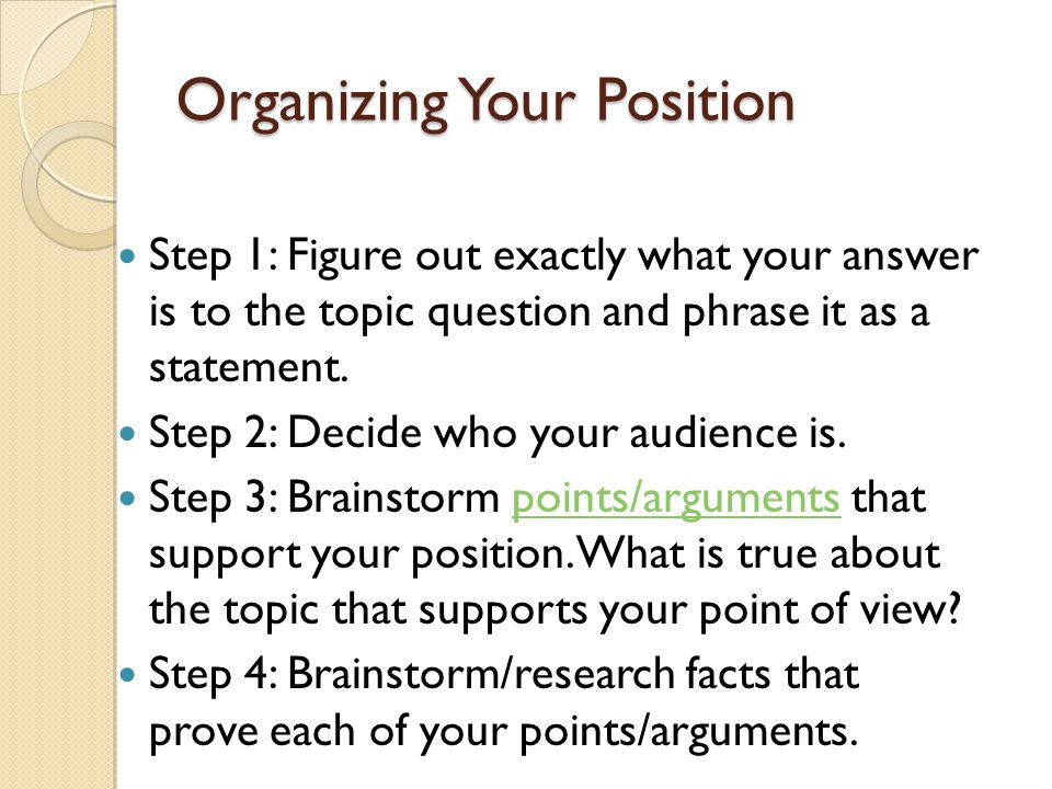 Organizing Your Position
