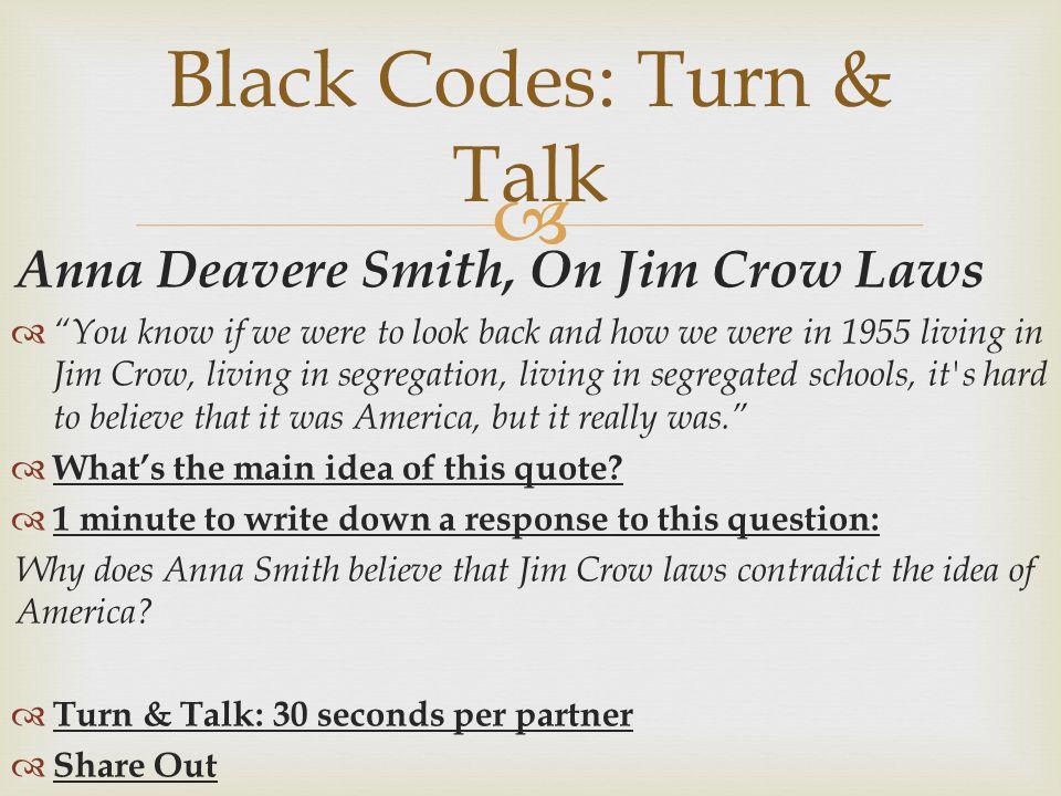 Black Codes: Turn & Talk