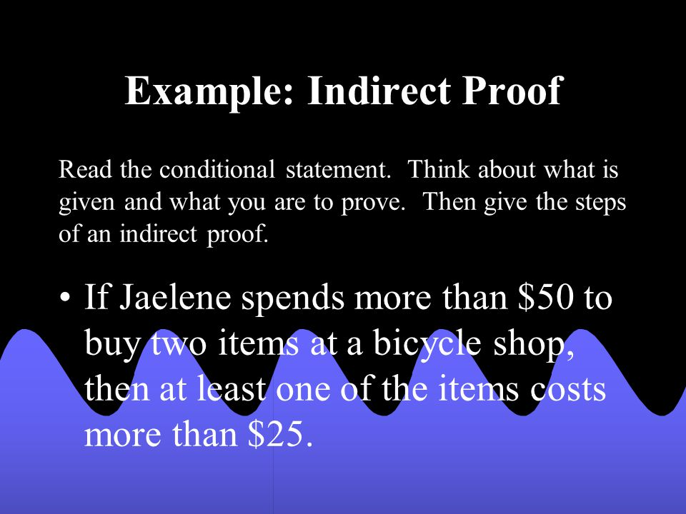 Example: Indirect Proof