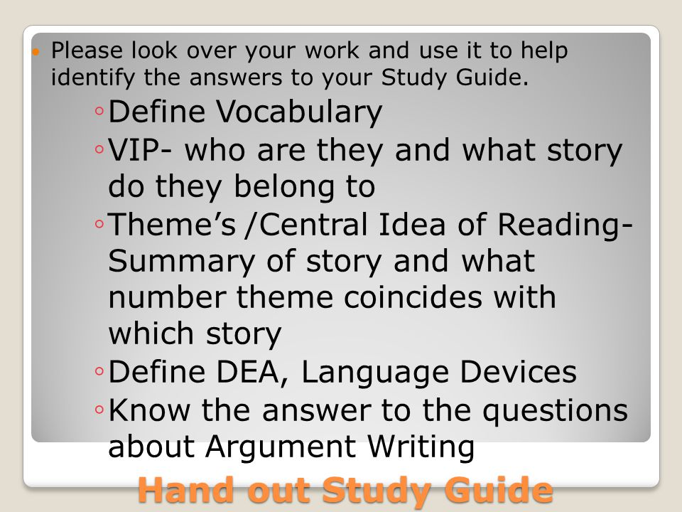 Hand out Study Guide Define Vocabulary
