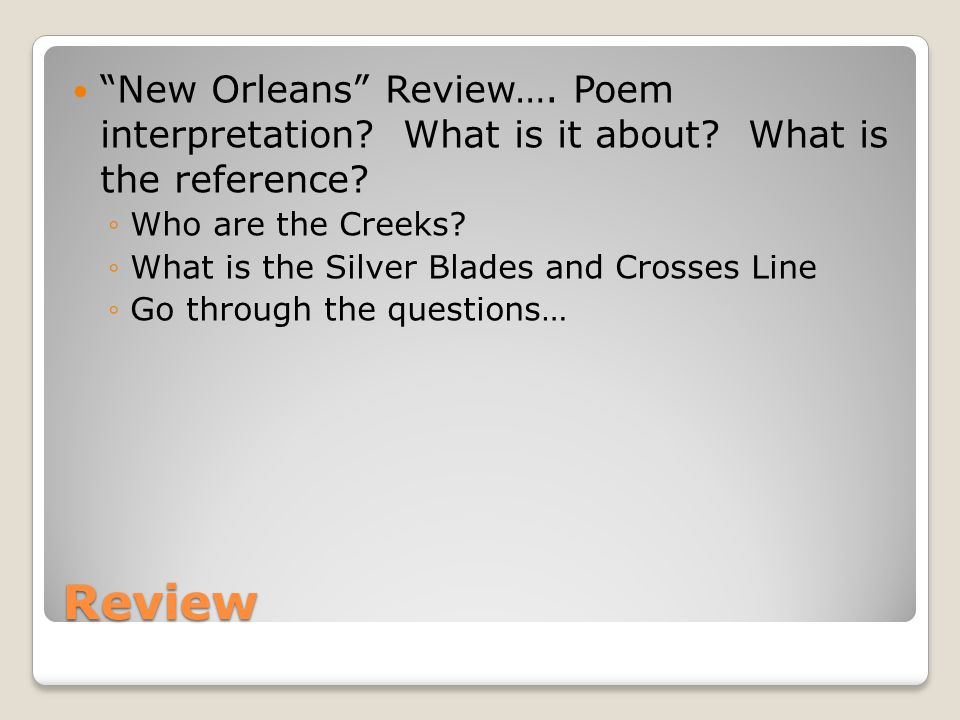 New Orleans Review…. Poem interpretation. What is it about