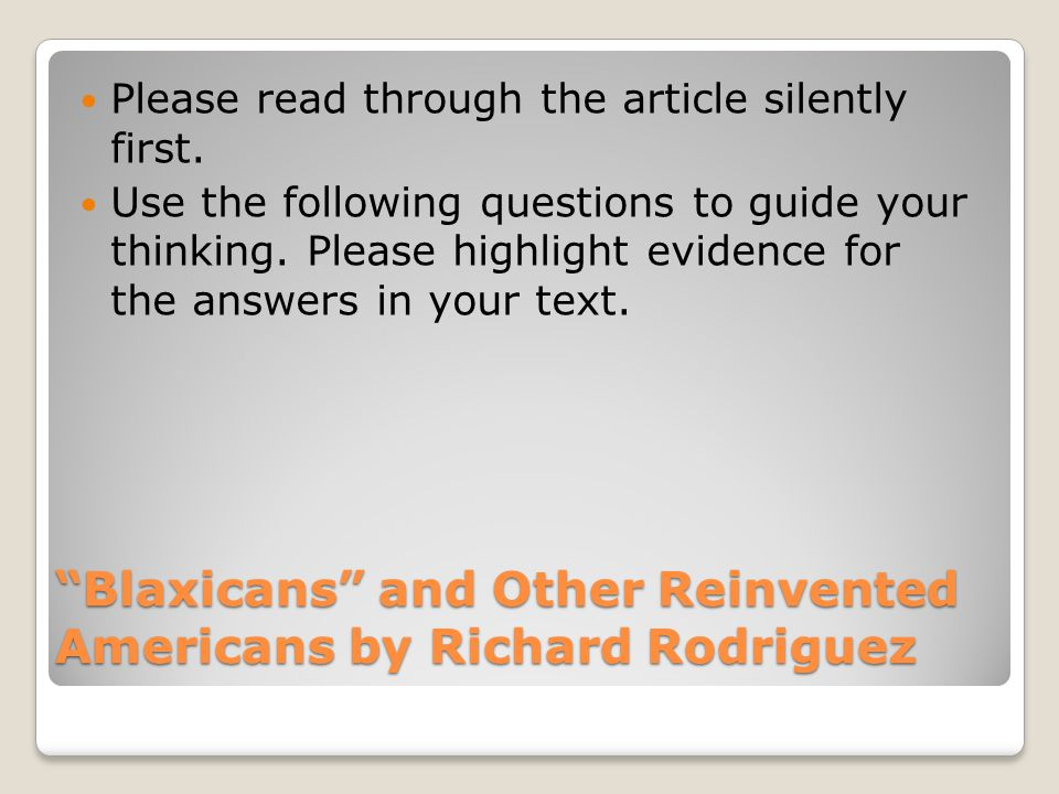 Blaxicans and Other Reinvented Americans by Richard Rodriguez