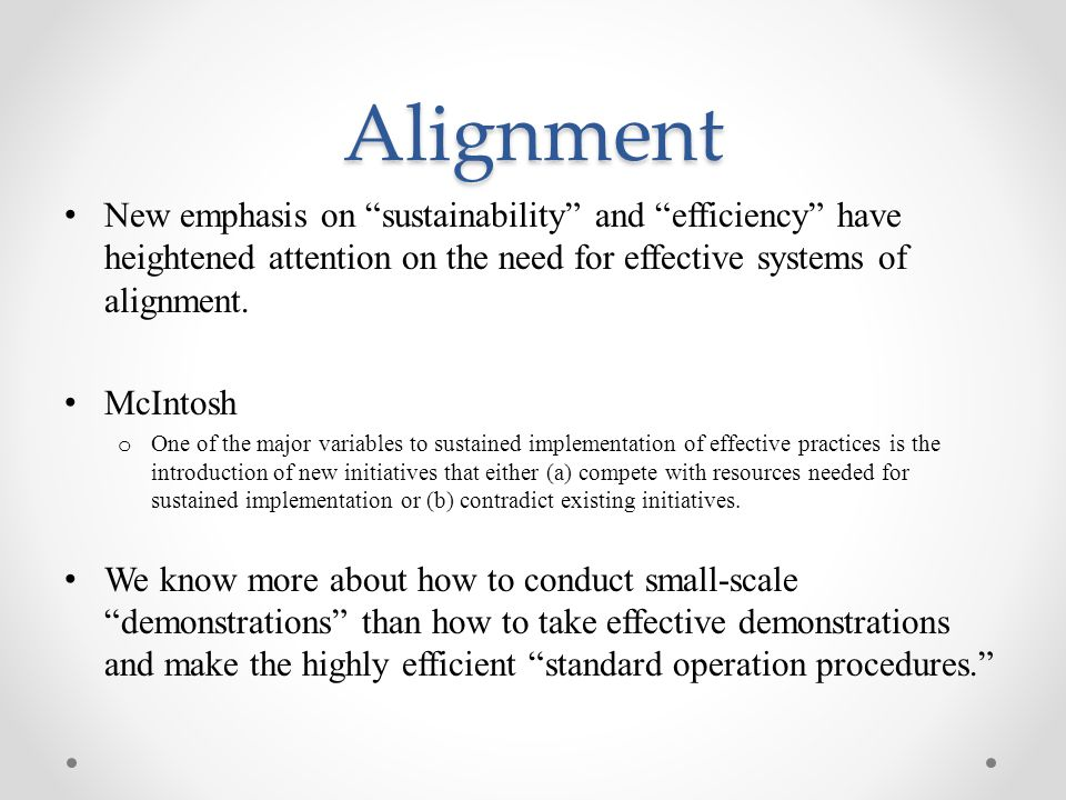 Alignment New emphasis on sustainability and efficiency have heightened attention on the need for effective systems of alignment.