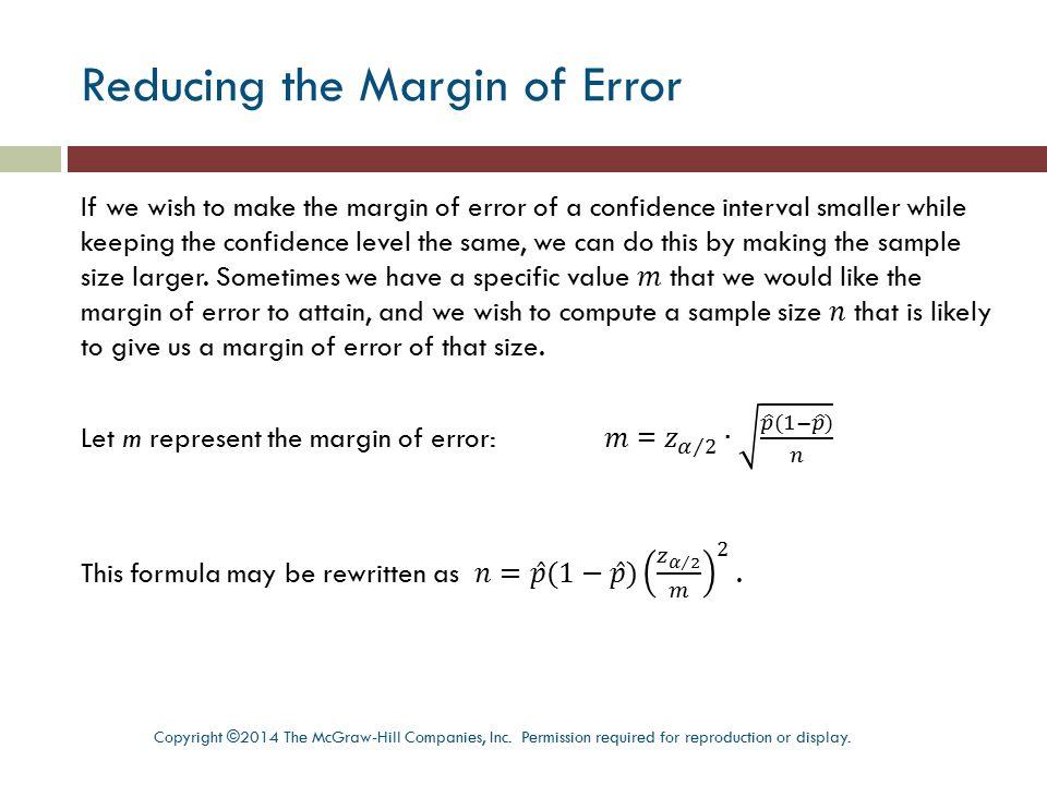 Reducing the Margin of Error