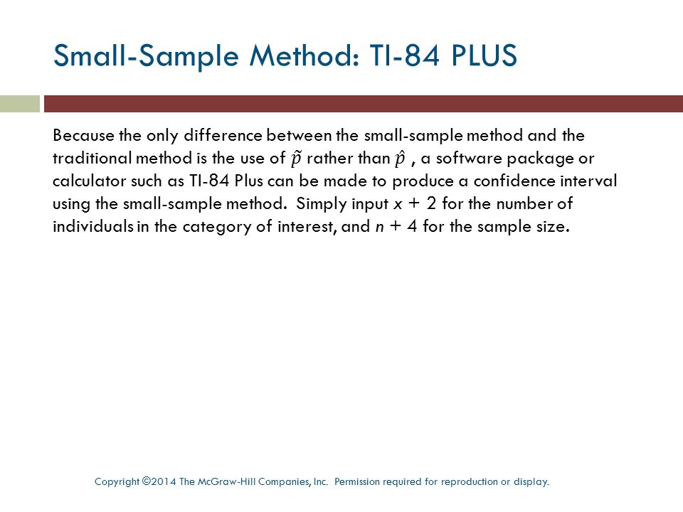 Small-Sample Method: TI-84 PLUS
