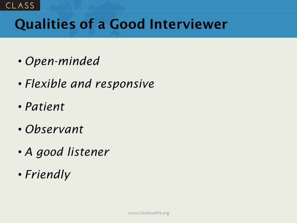 Qualities of a Good Interviewer