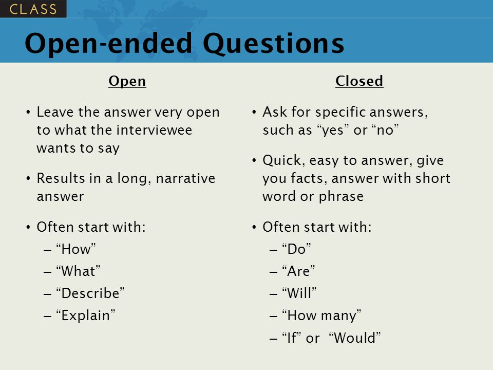 Open-ended Questions Open