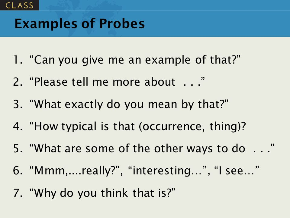 Examples of Probes Can you give me an example of that