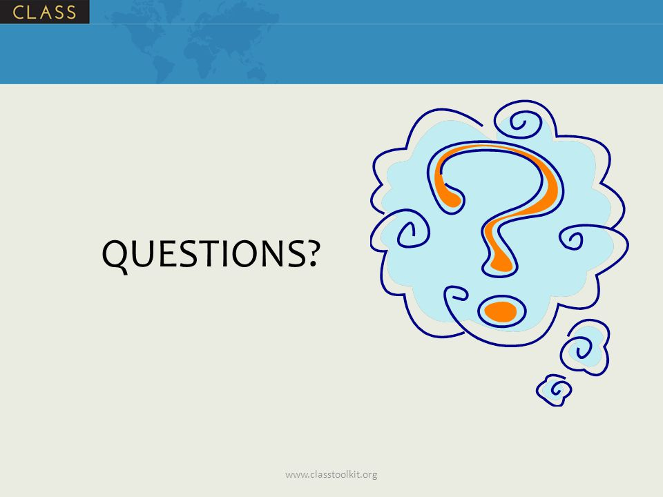 QUESTIONS www.classtoolkit.org