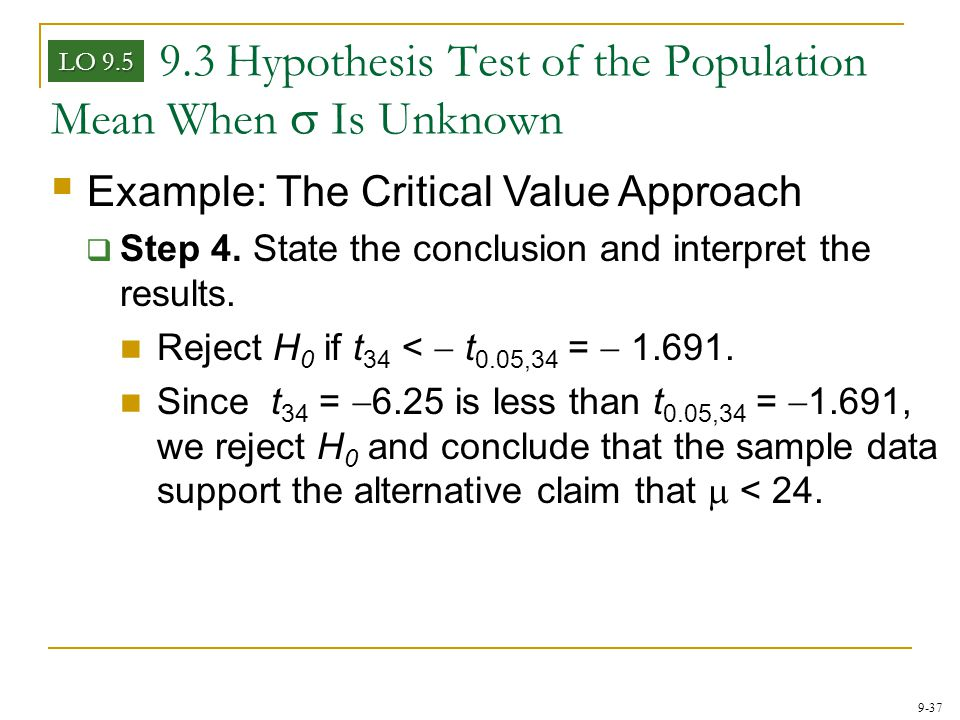 9.3 Hypothesis Test of the Population Mean When s Is Unknown