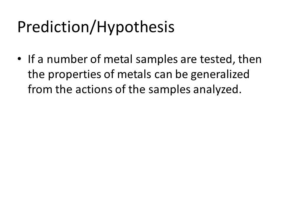 Prediction/Hypothesis