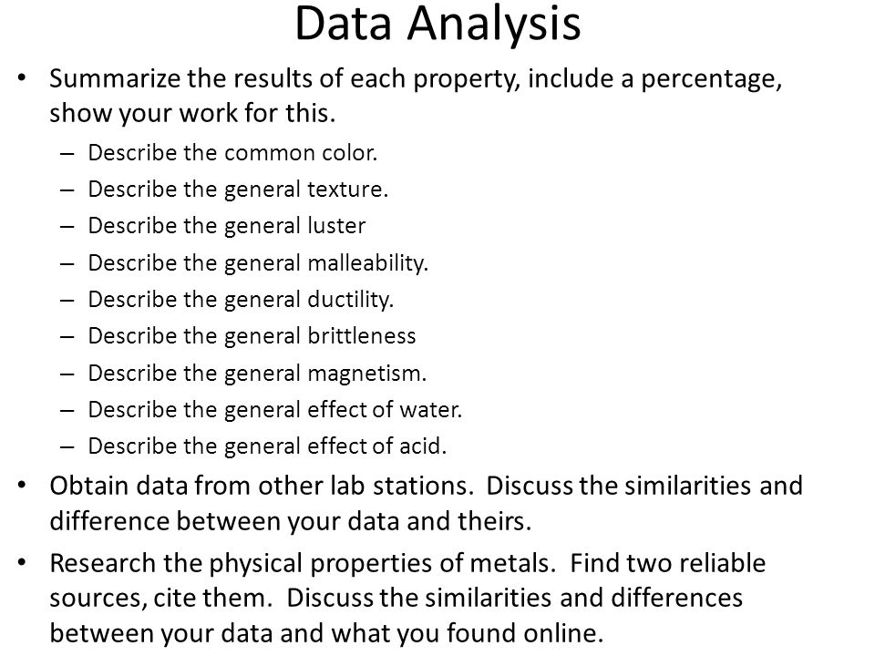 Data Analysis Summarize the results of each property, include a percentage, show your work for this.