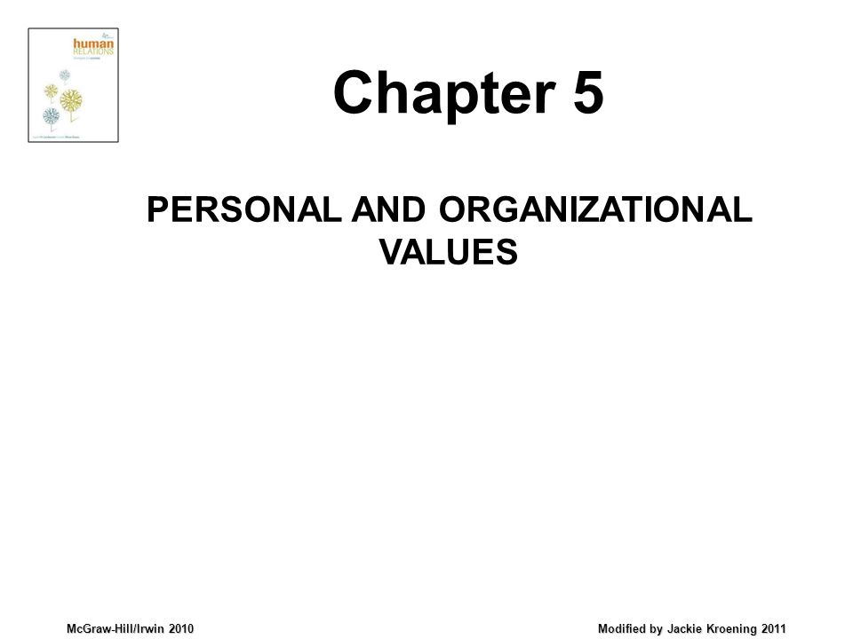 PERSONAL AND ORGANIZATIONAL VALUES