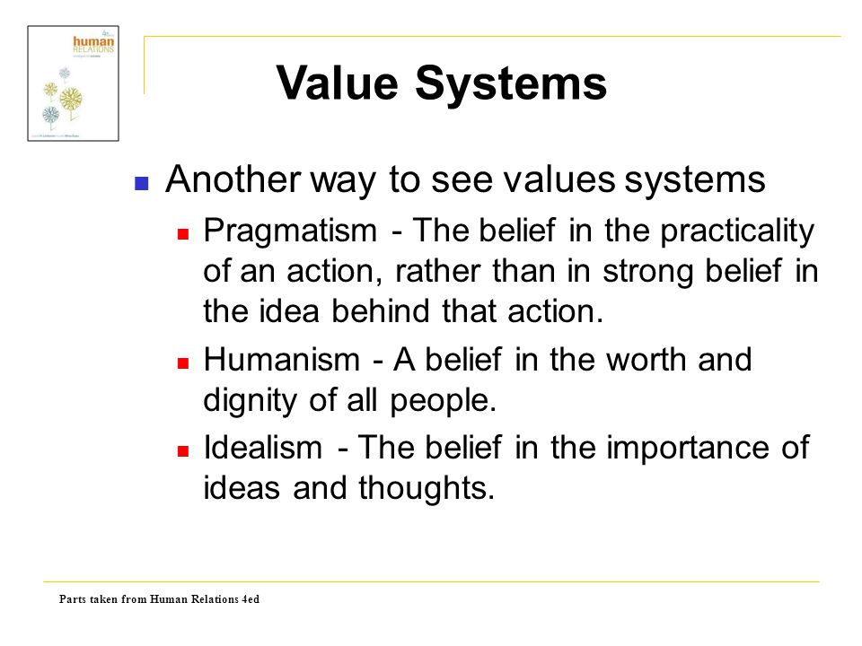Value Systems Another way to see values systems