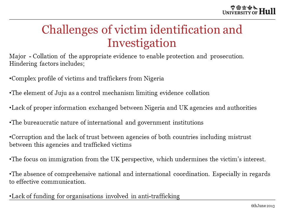 Challenges of victim identification and Investigation