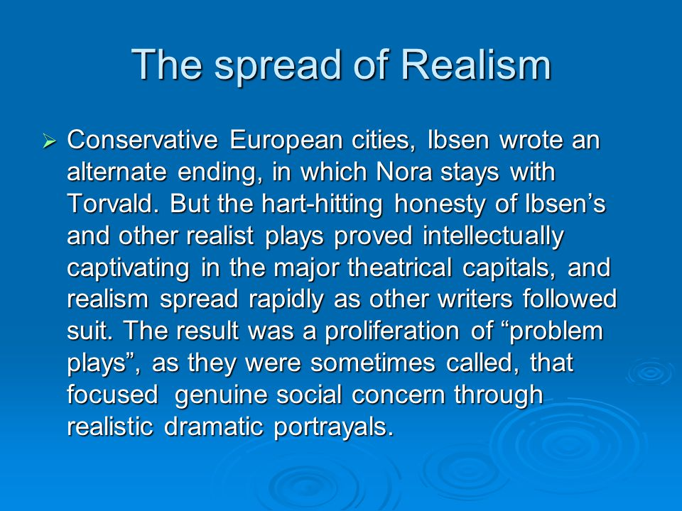 The spread of Realism