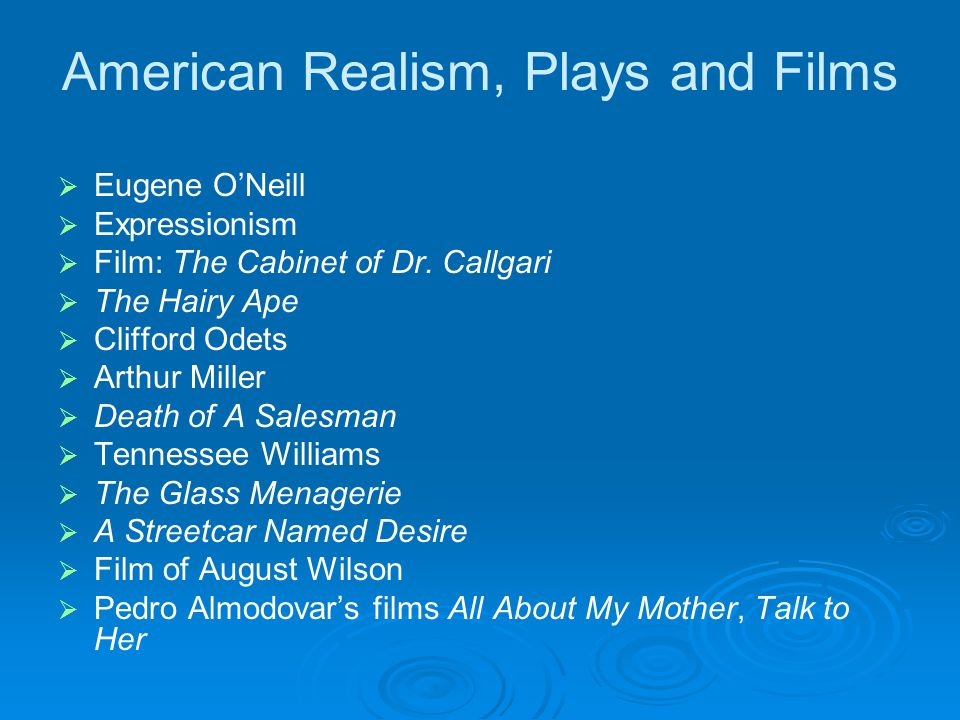 American Realism, Plays and Films