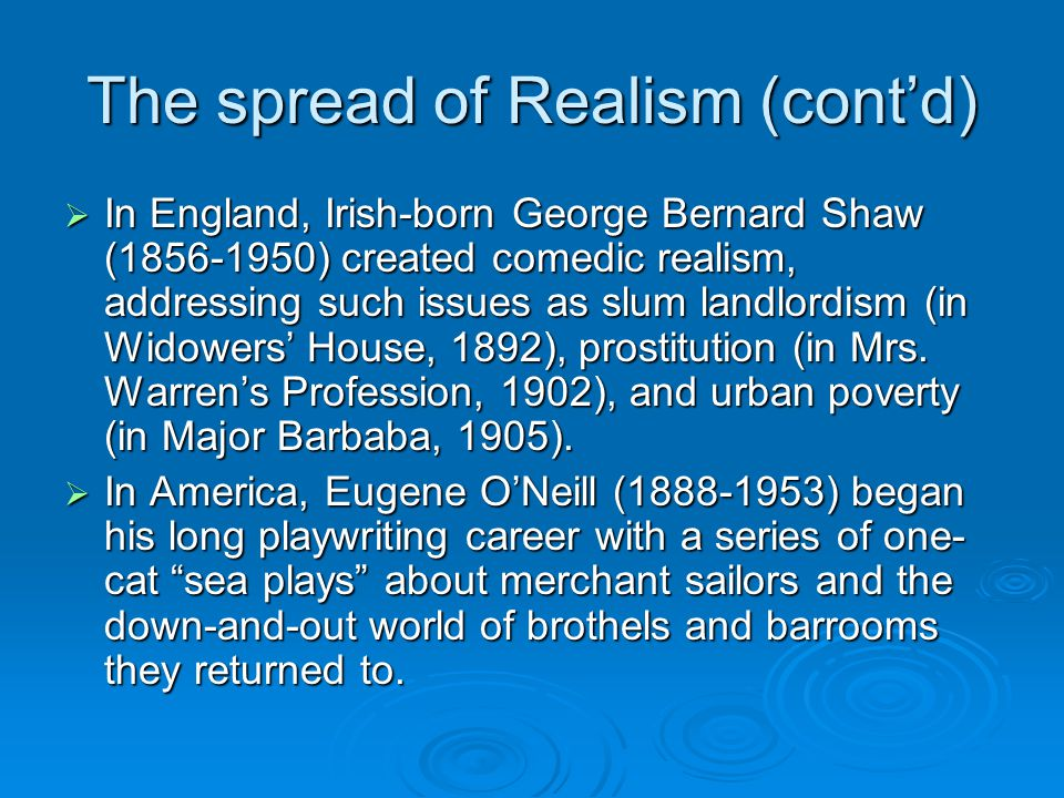 The spread of Realism (cont'd)