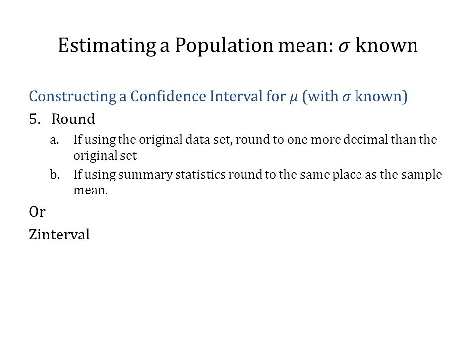 Estimating a Population mean: 𝜎 known