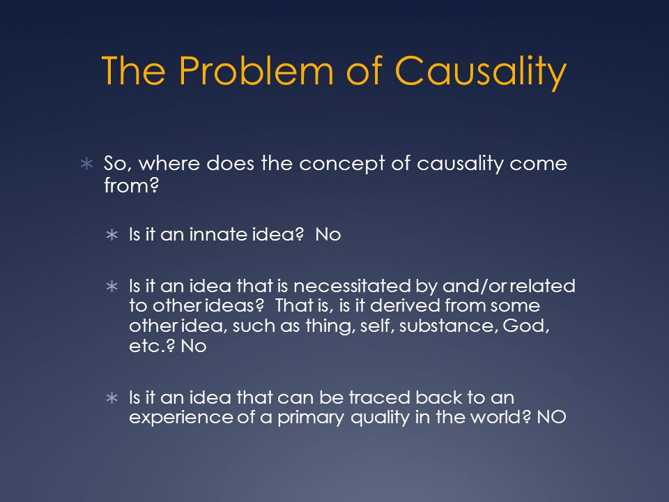 The Problem of Causality