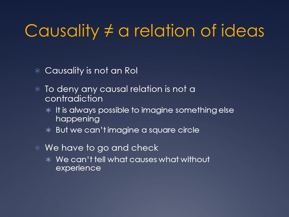 Causality ≠ a relation of ideas