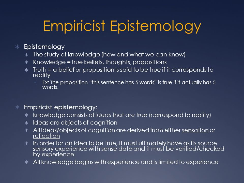 Empiricist Epistemology