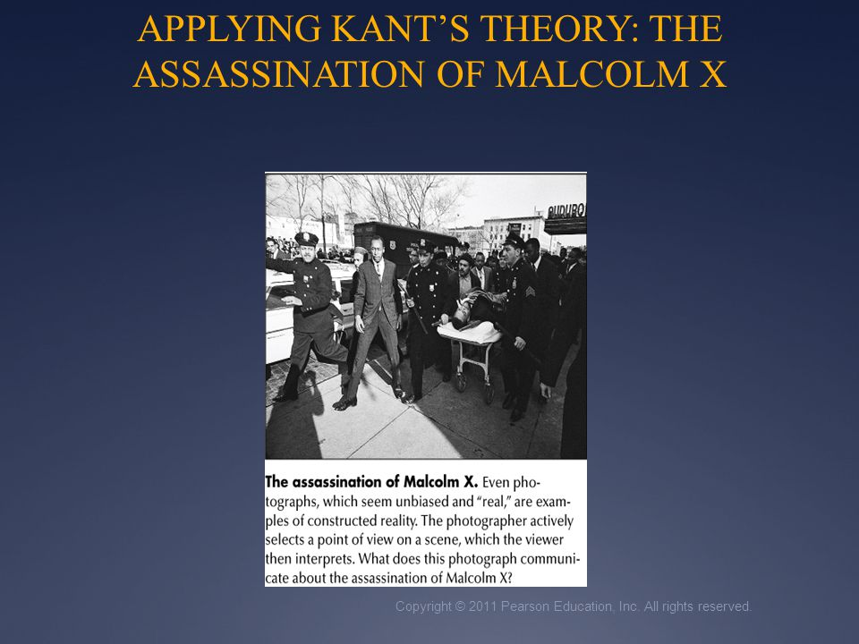 APPLYING KANT'S THEORY: THE ASSASSINATION OF MALCOLM X