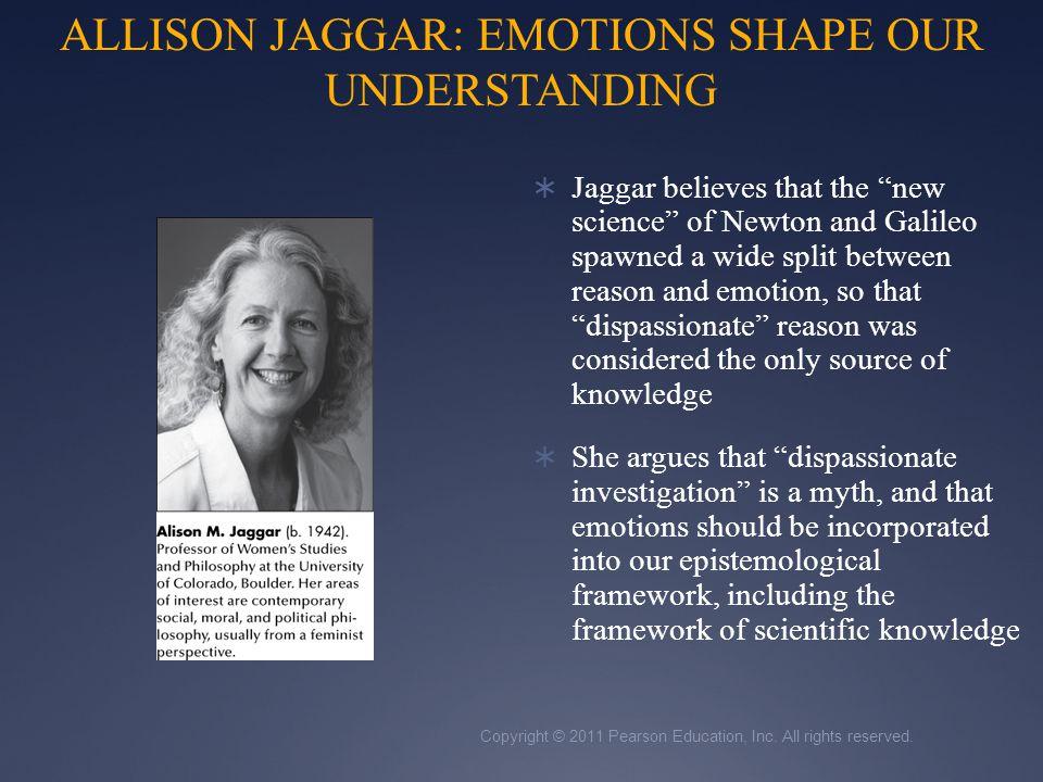 ALLISON JAGGAR: EMOTIONS SHAPE OUR UNDERSTANDING