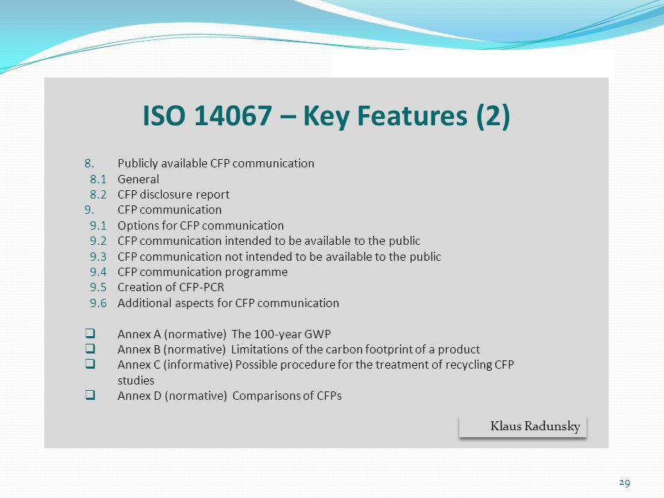 ISO 14067 – Key Features (2) Publicly available CFP communication
