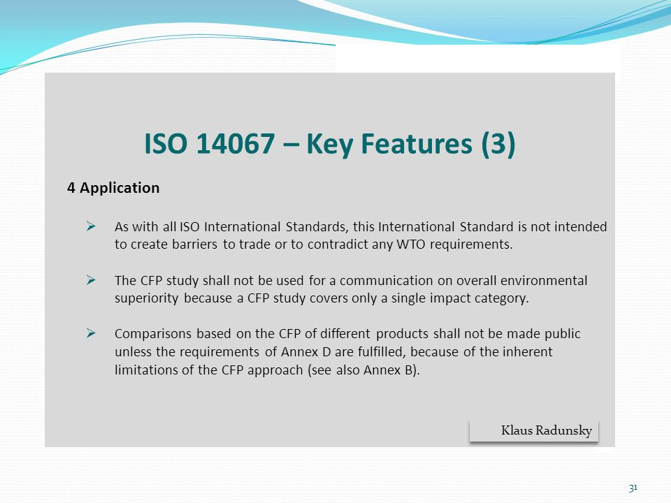 ISO 14067 – Key Features (3) 4 Application