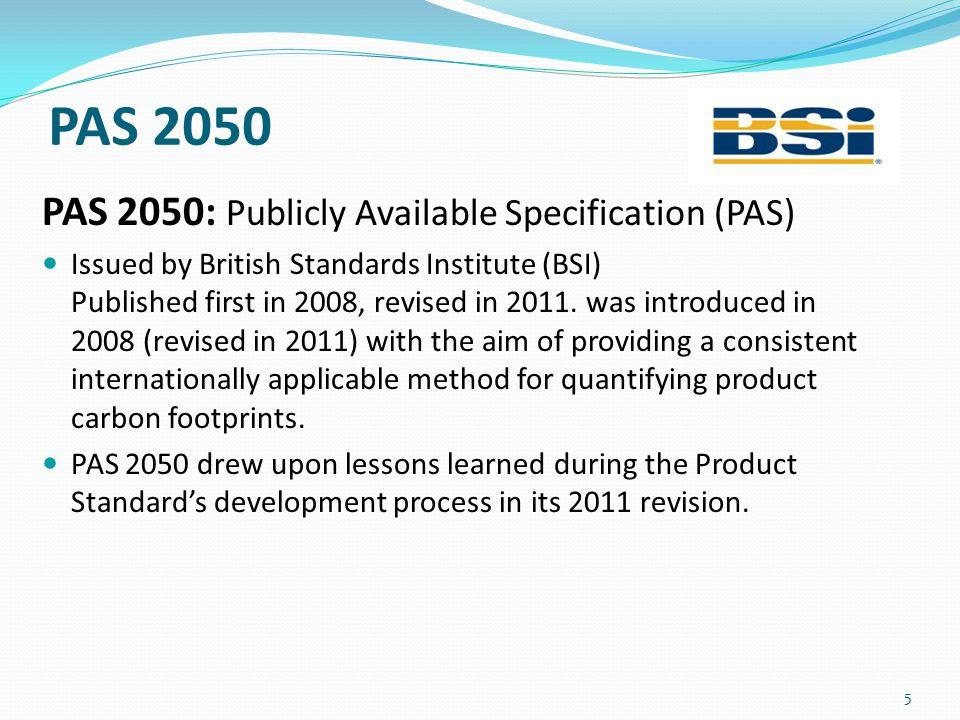 PAS 2050 PAS 2050: Publicly Available Specification (PAS)