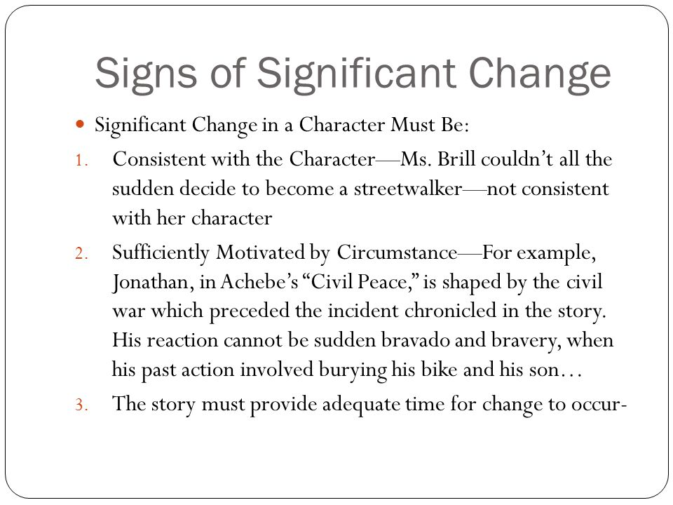 Signs of Significant Change