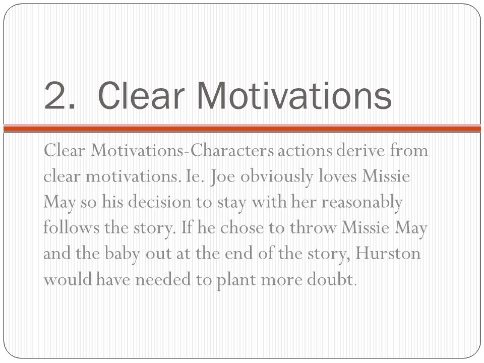 2. Clear Motivations