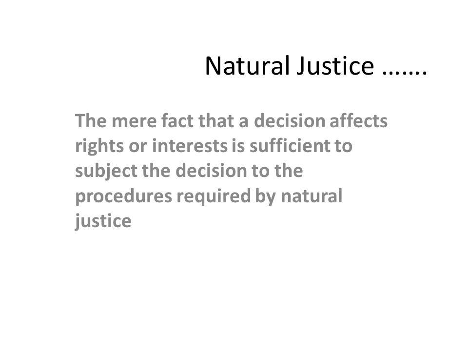 Natural Justice …….