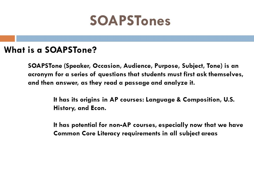 SOAPSTones What is a SOAPSTone