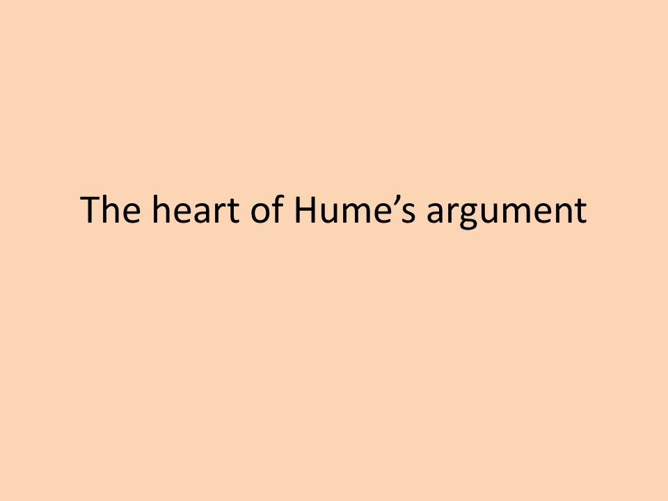 The heart of Hume's argument