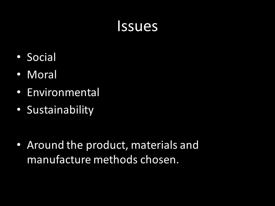 Issues Social Moral Environmental Sustainability