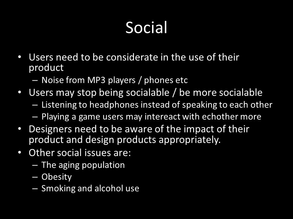 Social Users need to be considerate in the use of their product