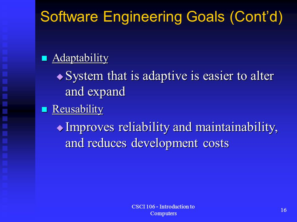 Software Engineering Goals (Cont'd)