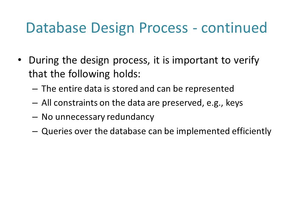 Database Design Process - continued