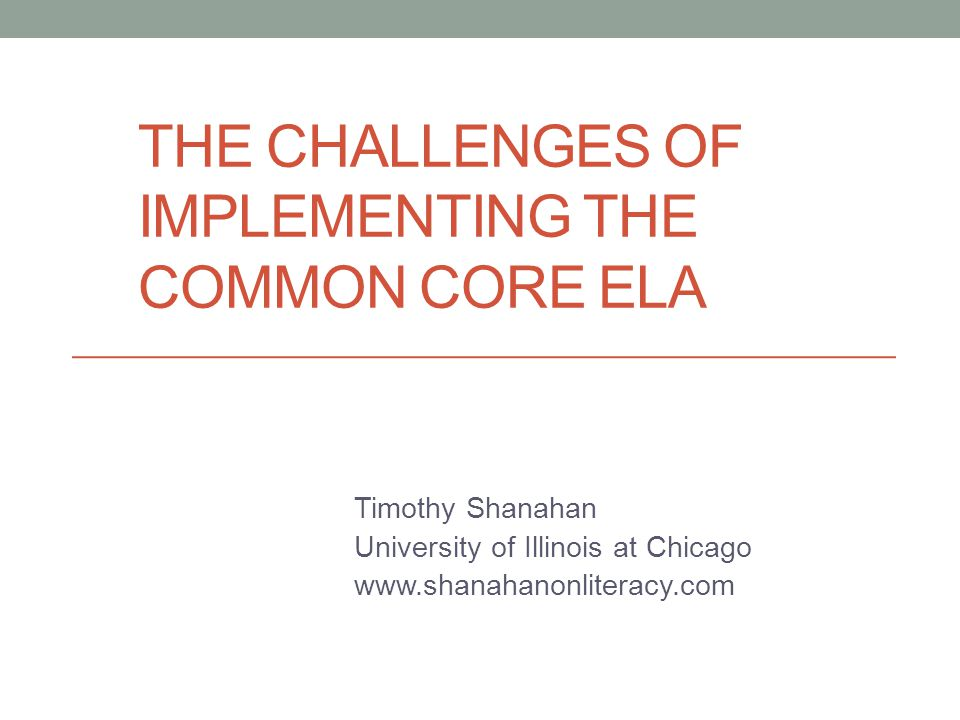 The challenges of implementing the common core ela