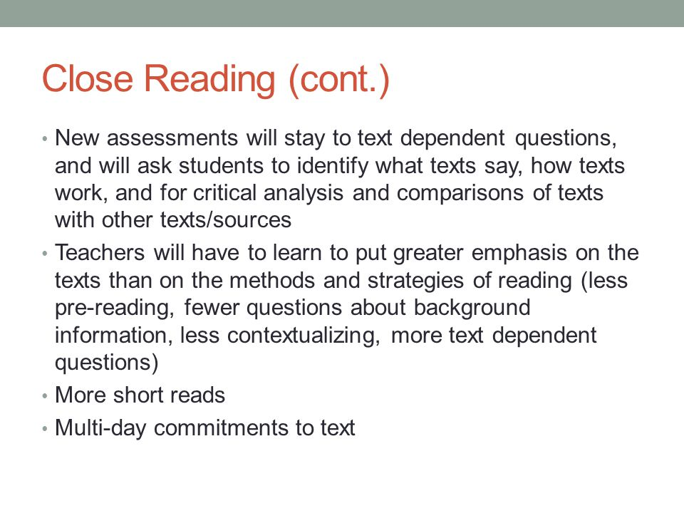 Close Reading (cont.)