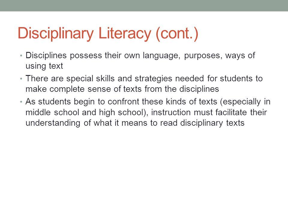 Disciplinary Literacy (cont.)