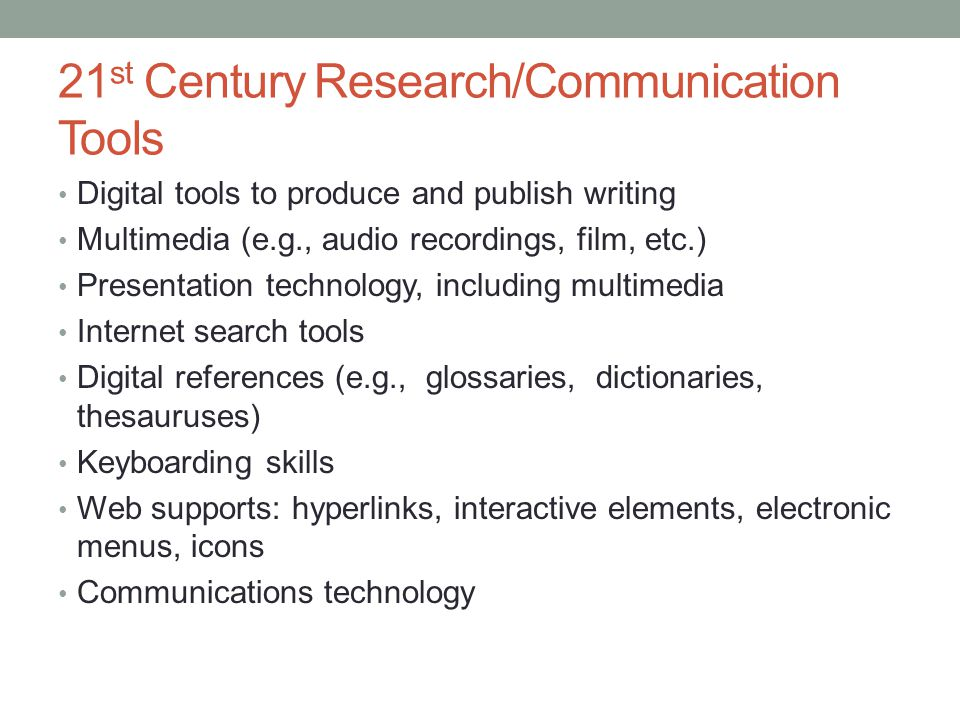 21st Century Research/Communication Tools