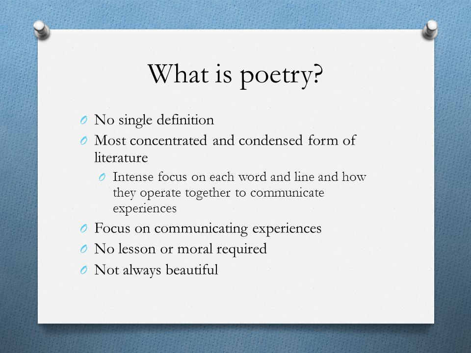What is poetry No single definition