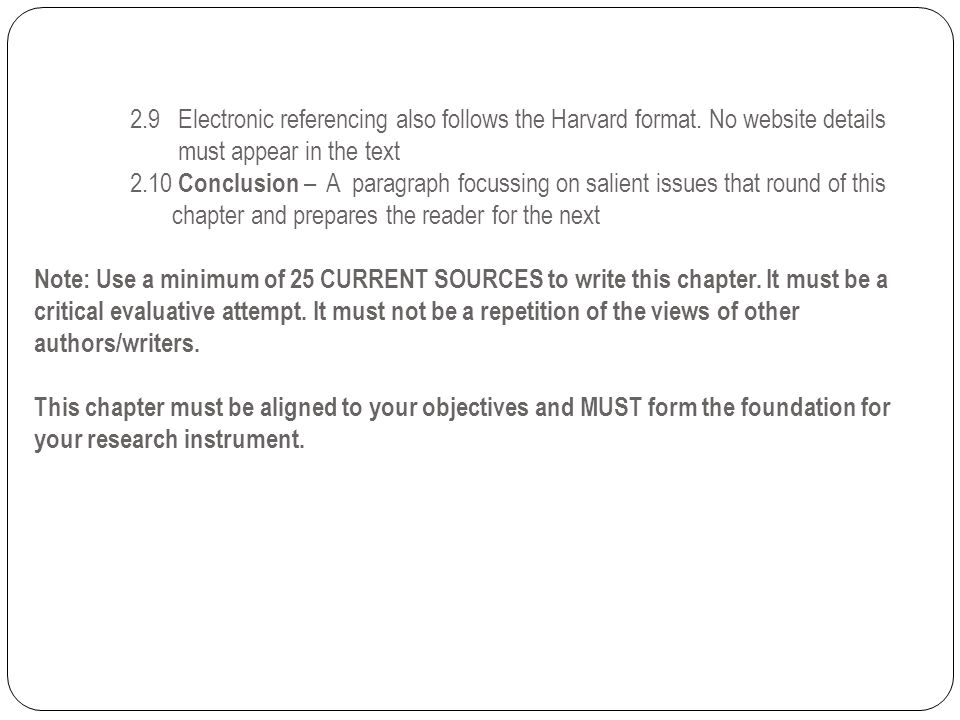 2. 9 Electronic referencing also follows the Harvard format