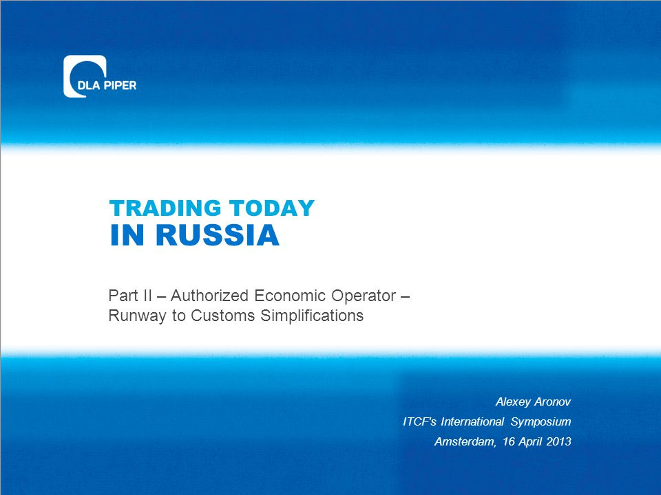 TRADING TODAY IN RUSSIA